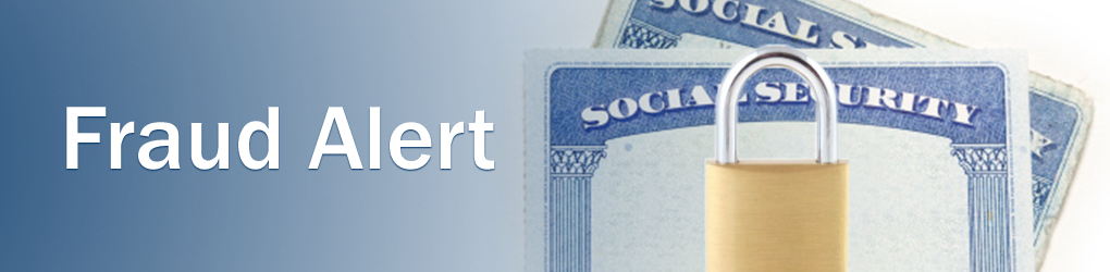 Fraud Alert banner showing a sample Social Security cards with pad lock hiding names/numbers