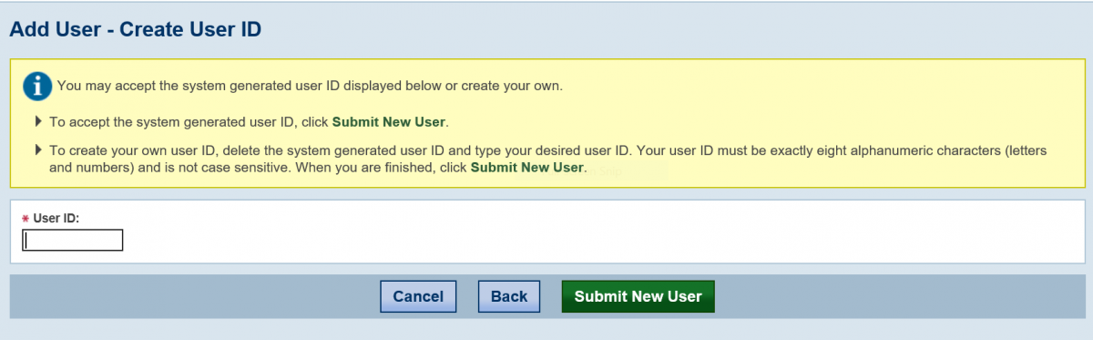 Accept the system-generated user ID or create a new user ID.