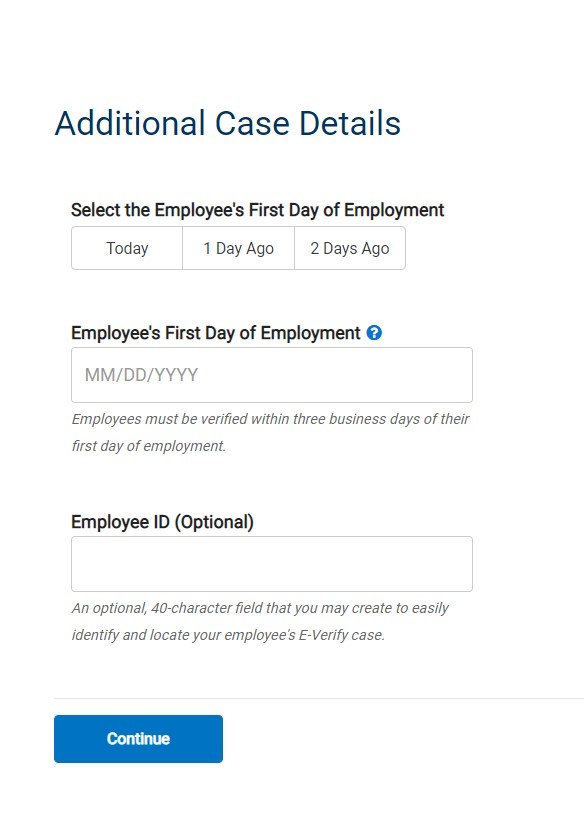 "screen capture showing ""Additional Case Details"" Select the Employee's First Day of Employment ""Other"""