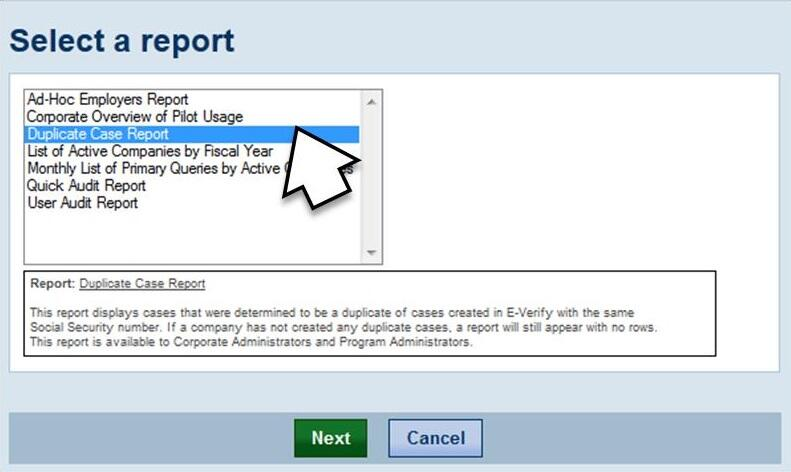 Screenshot of the Select a report screen. A white arrow is shown to be selecting the duplicate case report highlighted in light blue.