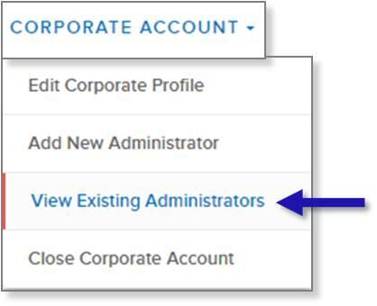 screen capture of left nav CORPORATE ACCOUNT menu showing the View Existing Administrators menu option