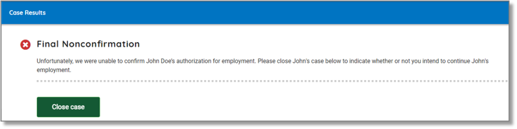 Screenshot of E-Verify's close case prompt indicating Final Nonconfirmation